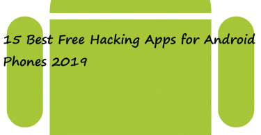 Hacking Apps for Android Phones 2019