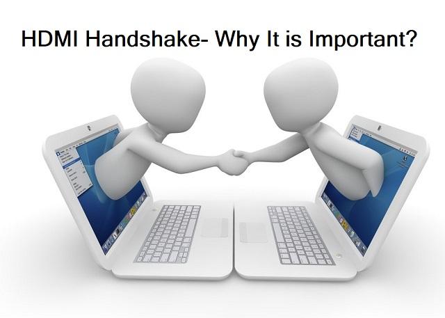 HDMI Handshake