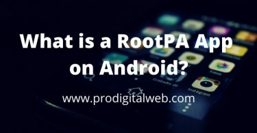 What is a RootPA App on Android?