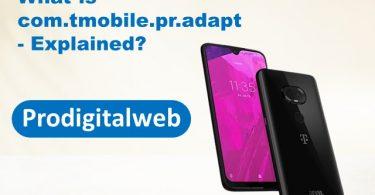 What is com.tmobile.pr.adapt- Explained