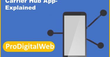 Carrier Hub App- Explained